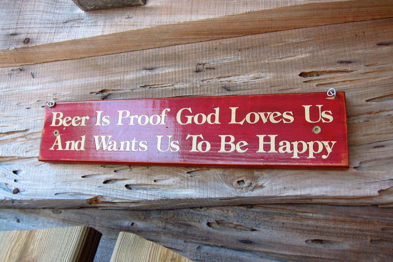 Beer is proof God loves us!
