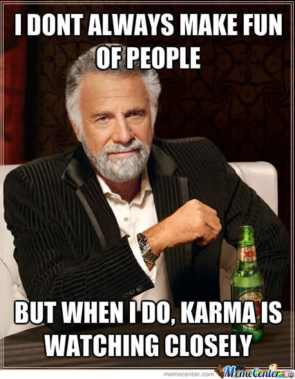 karma-is-a-bitch-dos-equis